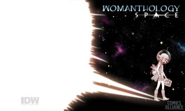 IDW Publishing Announces Ongoing 'Womanthology' Comic - ComicsAlliance   Comic book culture, news, humor, commentary, and reviews